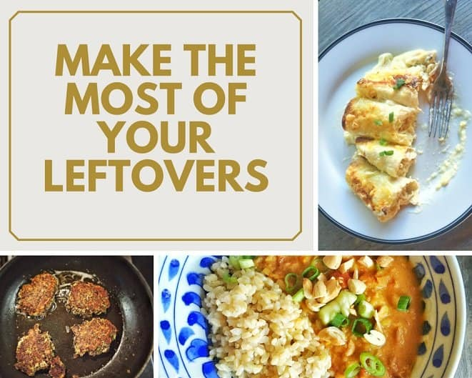 make the most of your leftovers